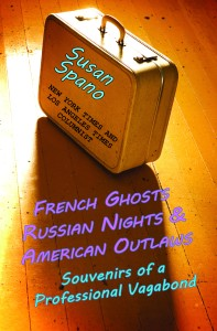 French Ghosts, Russian Nights & American Outlaws